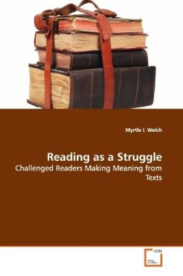 Reading as a Struggle