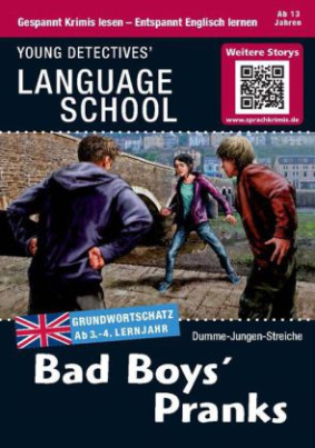 Bad Boys' Pranks