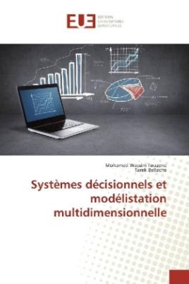 Systèmes décisionnels et modélistation multidimensionnelle