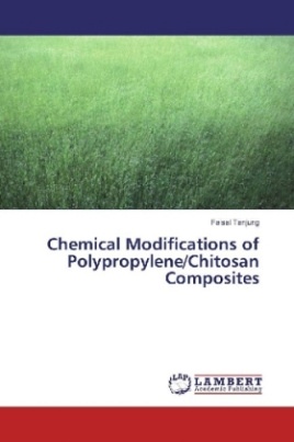 Chemical Modifications of Polypropylene/Chitosan Composites