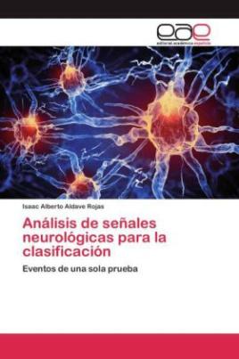 Análisis de señales neurológicas para la clasificación