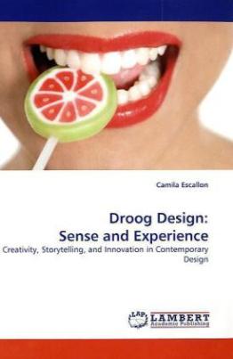 Droog Design: Sense and Experience