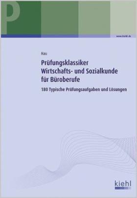 Prüfungsklassiker Wirtschafts- und Sozialkunde für Büroberufe