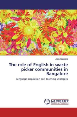 The role of English in waste picker communities in Bangalore