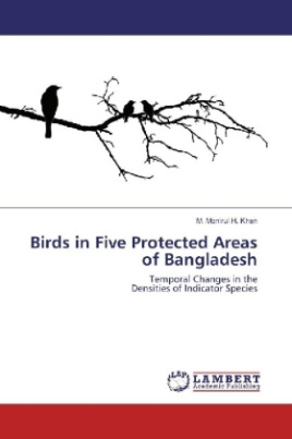 Birds in Five Protected Areas of Bangladesh