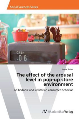 The effect of the arousal level in pop-up store environment