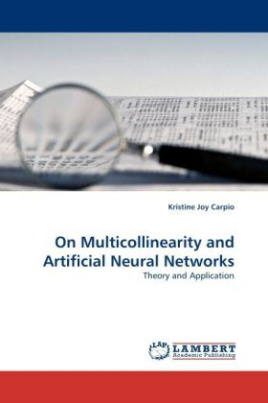 On Multicollinearity and Artificial Neural Networks