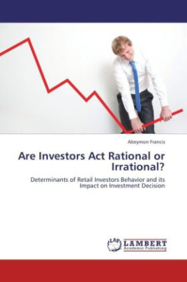 Are Investors Act Rational or Irrational?