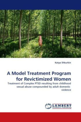 A Model Treatment Program for Revictimized Women
