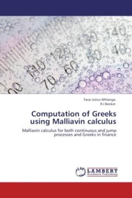 Computation of Greeks using Malliavin calculus