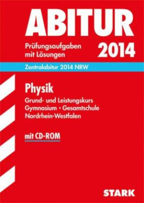 Physik, Grund- und Leistungskurs Gymnasium / Gesamtschule Nordrhein-Westfalen, m. CD-ROM