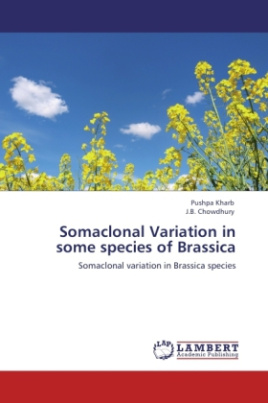 Somaclonal Variation in some species of Brassica