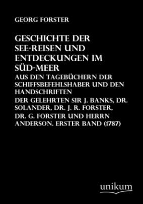 Geschichte der See-Reisen und Entdeckungen im Süd-Meer. Bd.1