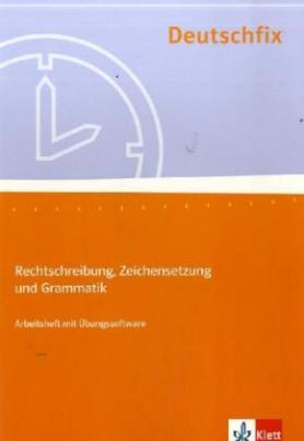 Rechtschreibung, Zeichensetzung und Grammatik, Arbeitsheft m. CD-ROM