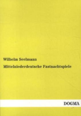 Mittelniederdeutsche Fastnachtspiele