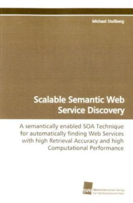Scalable Semantic Web Service Discovery