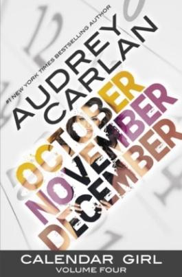 Calendar Girl - October, November, December