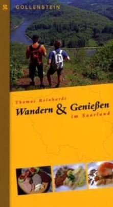 Wandern &Genießen im Saarland