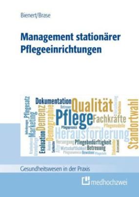 Management stationärer Pflegeeinrichtungen