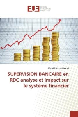 SUPERVISION BANCAIRE en RDC analyse et impact sur le système financier