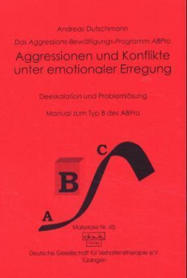 Aggressionen und Konflikte unter emotionaler Erregung
