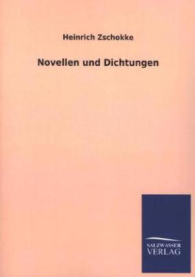Novellen und Dichtungen