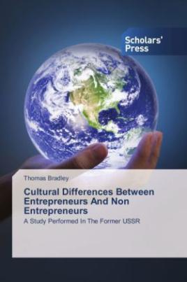 Cultural Differences Between Entrepreneurs And Non Entrepreneurs