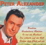 Peter Alexander - Vergiss mich nicht so schnell