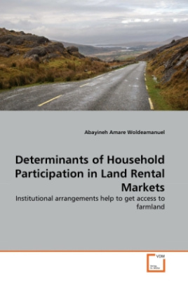 Determinants of Household Participation in Land Rental Markets