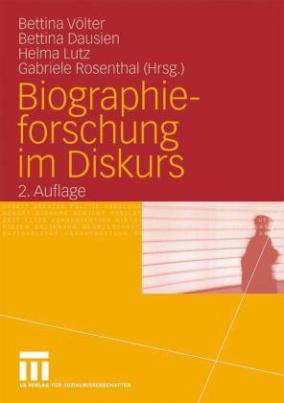 Biographieforschung im Diskurs