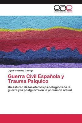 Guerra Civil Española y Trauma Psíquico