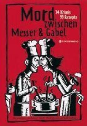 Mord zwischen Messer & Gabel