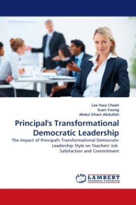 Principal's Transformational Democratic Leadership