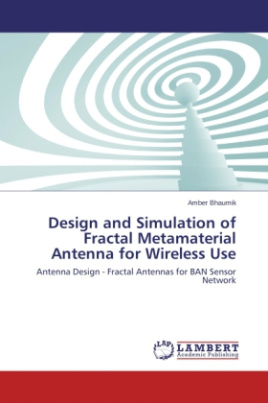 Design and Simulation of Fractal Metamaterial Antenna for Wireless Use