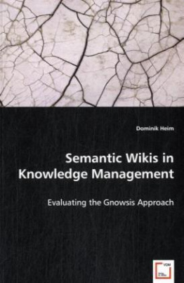 Semantic Wikis in Knowledge Management