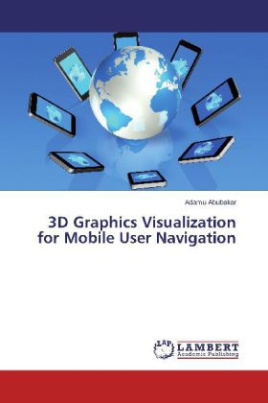 3D Graphics Visualization for Mobile User Navigation