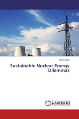 Sustainable Nuclear Energy Dilemmas