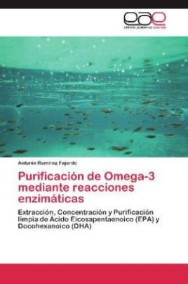 Purificación de Omega-3 mediante reacciones enzimáticas