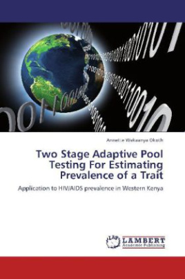Two Stage Adaptive Pool Testing For Estimating Prevalence of a Trait