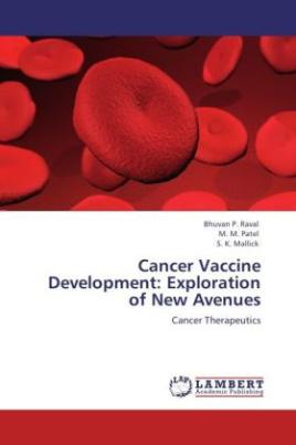 Cancer Vaccine Development: Exploration of New Avenues