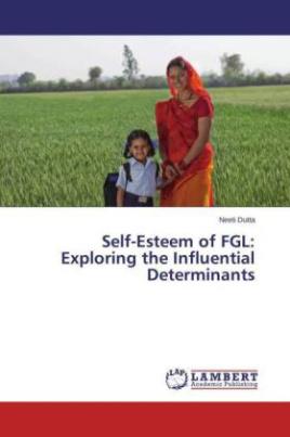 Self-Esteem of FGL: Exploring the Influential Determinants