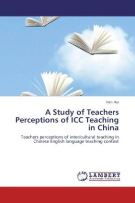 A Study of Teachers Perceptions of ICC Teaching in China