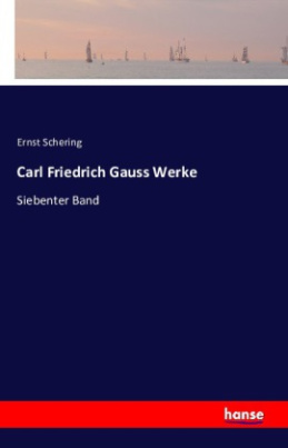 Carl Friedrich Gauss Werke