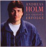 Andreas Holm - Die großen Erfolge