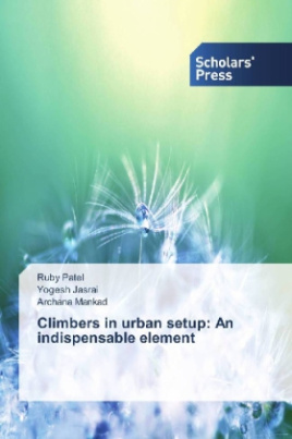 Climbers in urban setup: An indispensable element