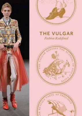The Vulgar. Fashion Redefined