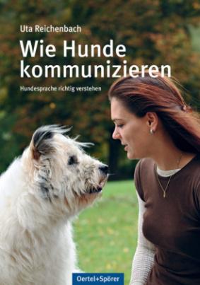 Wie Hunde kommunizieren