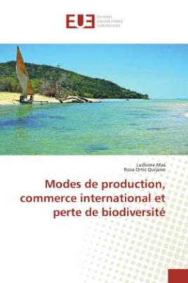 Modes de production, commerce international et perte de biodiversité
