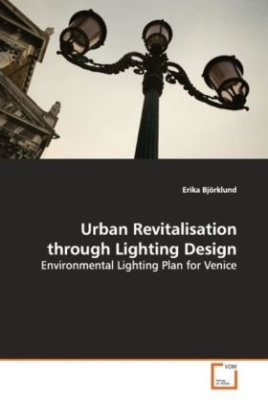 Urban Revitalisation through Lighting Design