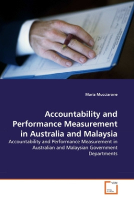 Accountability and Performance Measurement in Australia and Malaysia